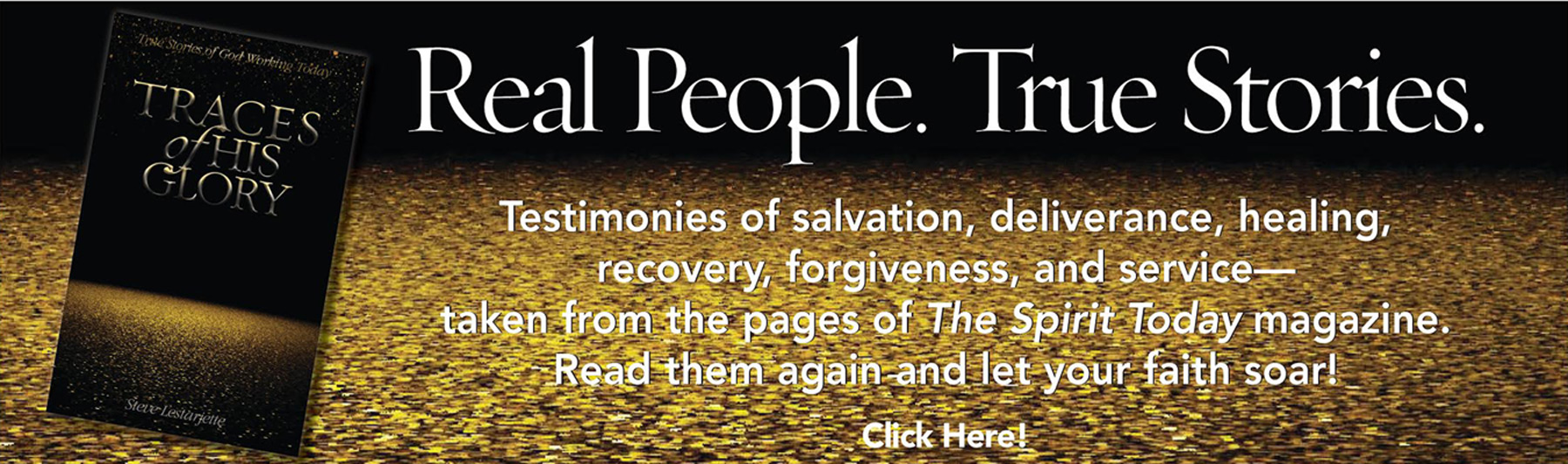 Traces of His Glory: Real People; True Stories