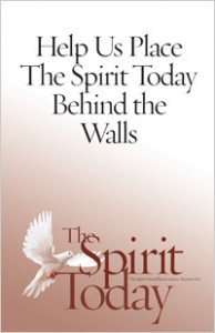 Help us place The Spirit Today behind the walls
