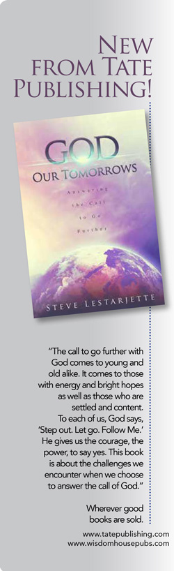 God Our Tomorrows, by Steve Lestarjette