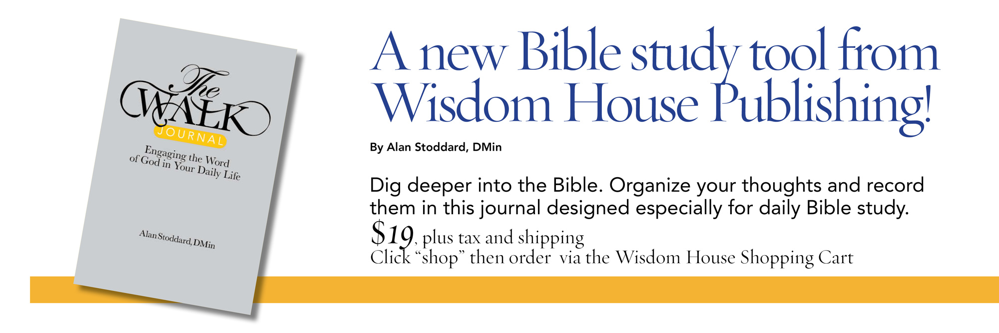 The Walk Journal: Engaging the Word of God in Your Daily Life